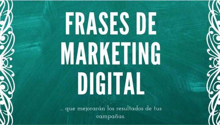 Las 88 Mejores Frases de Marketing Digital