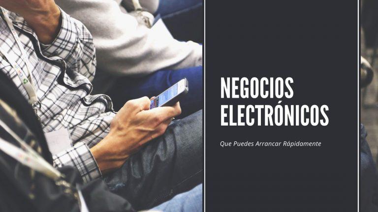 6 Negocios Electrónicos que Puedes Arrancar Este Fin de Semana